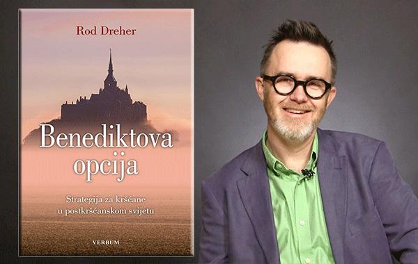 Rod Dreher: BENEDIKTOVA OPCIJA